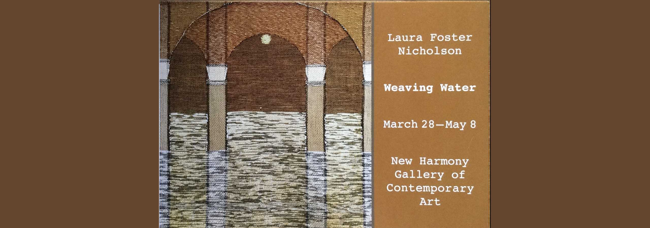 Weaving Water Exhibit by Laura Foster Nicholson at the NHGCA