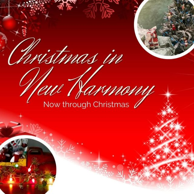 Now through Christmas, feel the spirit of Christmas unfold as you stroll through the streets of New Harmony during this heartwarming season! #VisitNewHarmony #OnlyInNewHarmony #ChristmasinNewHarmony #SmallTownChristmas