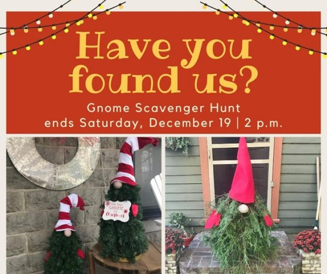 Have you found all of the gnomes? Have your Gnome Scavenger Hunt entries turned in to the box at Old Mill Mart by December 19th at 2 p.m. for a chance to win one of two cash prizes! #ChristmasinNewHarmony #SmallTownChristmas #SpreadJoyNotGerms